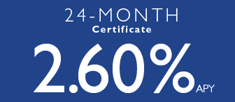 24-Month Certificate at 2.60% APY
